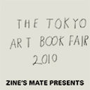 ZINE'S MATE presents THE TOKYO ART BOOK FAIR 2010