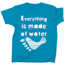 Everything is made of water :