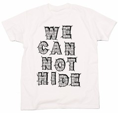 WE CAN NOT HIDE :