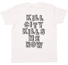 KILL CITY KILLS ME NOW :