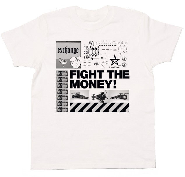 FIGHT THE MONEY!